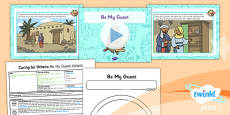 PlanIt - RE Year 1 - Caring for Others Lesson 5: Be My Guest (Islam) Lesson Pack