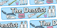 Dentists/Dental Surgery Role Play Display Banner (Alt)