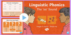 * NEW * NI Linguistic Phonics Stage 5 and 6 Phase 4a, 'oa' Sound PowerPoint
