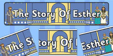 The Story of Esther Bible Story Display Banner