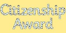 Citizenship Award - display lettering