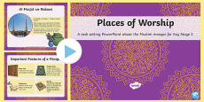 Places of Worship Muslim Mosques KS2 PowerPoint