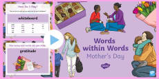 * NEW * KS2 Words within Words Game Mother's Day PowerPoint