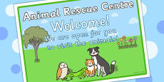 Animal Rescue Centre Role Play Open Sign
