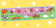 Display Banner to Support Teaching on Farmyard Hullabaloo