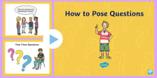 * NEW * How to Pose Questions PowerPoint