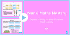 Year 6 Algebra Express Missing Number Problems Algebraically Maths Mastery Activities PowerPoint