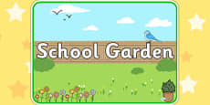 School Garden Area Sign