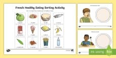 * NEW * Healthy Eating Sorting Activity Sheet French