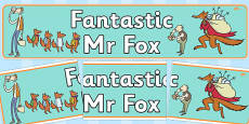 Display Banner to Support Teaching on Fantastic Mr Fox
