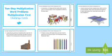 KS2 Two Step Multiplication Word Problems Multiplication First Maths Challenge Cards