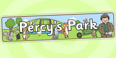 Percy's Park Role Play Banner to Support Teaching on Percy the Park Keeper