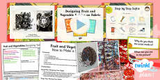 PlanIt - Art LKS2 - Fruit and Vegetables Lesson 5: Designing Fruit and Vegetables on Fabric Lesson Pack