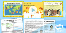 PlanIt - RE Year 6 - Justice and Freedom Lesson 5: Non-Violent Protest Movement Lesson Pack