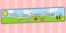 We Are Busy Bees Display Banner