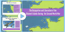 The Occupation and Liberation of the Channel Islands During World War Two Information PowerPoint