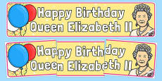 Happy Birthday Queen Elizabeth II Display Banner
