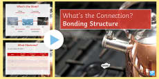 * NEW * Bonding Structure What's the Connection? PowerPoint