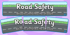 Road Safety Display Banner Polish Translation