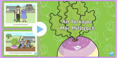 An Tornapa Nua/The Gigantic Turnip Fairy Tale PowerPoint Gaeilge