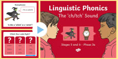* NEW * NI Linguistic Phonics Stage 5 and 6 Phase 3a, 'ch', 'tch' Sound PowerPoint
