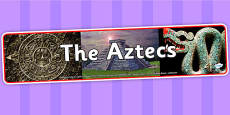 The Aztecs Photo Display Banner