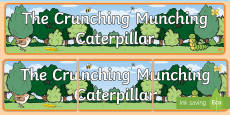 Display Banner to Support Teaching on The Crunching Munching Caterpillar