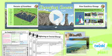 PlanIt - Geography Year 6 - Our Changing World Lesson 3: Changing Coastlines Lesson Pack