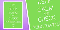 Keep Calm and Check Punctuation Poster Stick and Ball