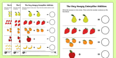 Addition Sheet to Support Teaching on The Very Hungry Caterpillar