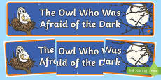 The Owl Who Was Afraid of the Dark Display Banner