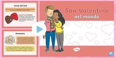 * NEW * San Valentino nel Mondo Presentazione PowerPoint