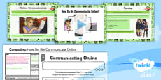 PlanIt - Computing Year 3 - Internet Research and Communication Lesson 4: How Do We Communicate Online? Lesson Pack