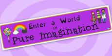 Pure Imagination Charlie and the Chocolate Factory Role Play Banner