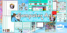PlanIt - Computing Year 2 - Computer Art Unit Additional Resources
