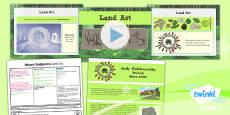 PlanIt - Art KS1 - Nature Sculptures Lesson 4: Land Art Lesson Pack