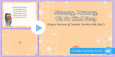 * NEW * Mummy, Mummy, Oh So Kind Song PowerPoint