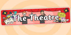 The Theatre Role Play Display Banner