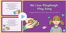 We Love Playdough Play Song PowerPoint