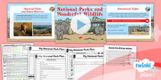PlanIt - Geography Year 2 - Sensational Safari Lesson 3: National Parks and Wildlife Lesson