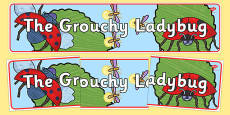 The Grouchy Ladybug Display Banner