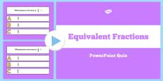 Equivalent Fractions PowerPoint Quiz