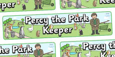 Display Banner to Support Teaching on Percy The Park Keeper