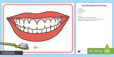 * NEW * Tooth Brushing Practical Activity