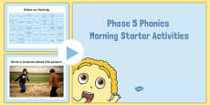 Phase 5 Phonics Morning Starter Activities PowerPoint