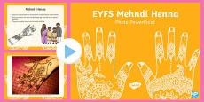 EYFS Mehndi Henna Photo PowerPoint