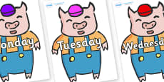 Days of the Week on Little Pig