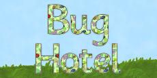 Bug Hotel - display lettering