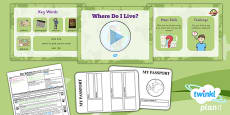PlanIt - Geography Year 1 - Our School Lesson 1: Where do I Live? Lesson Pack