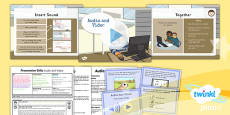PlanIt - Computing Year 3 - Presentation Skills Lesson 5: Audio and Video Lesson Pack